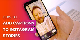 How to add Instagram captions to your videos